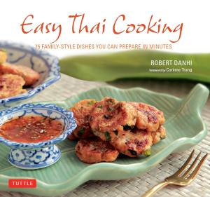 Easy Thai Cooking   Robert Danhi