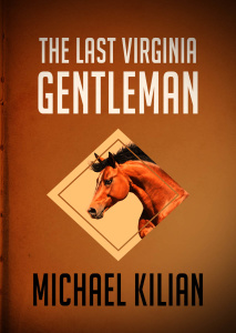 The Last Virginia Gentleman