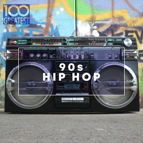 VA   100 Greatest 90s Hip Hop