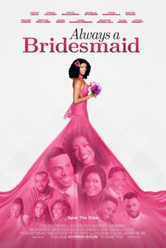 Always A Bridesmaid 2019 WEB DL XviD MP3 FGT