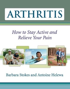 Arthritis - How to Stay Active and Relieve Your Pain