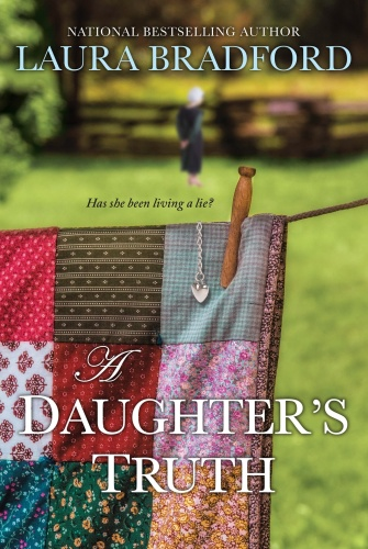 A Daughter's Truth by Laura Bradford