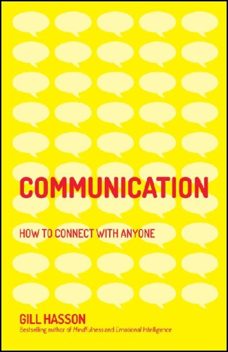 Communication  How to Connect with Anyone by Gill Hasson