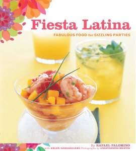 Fiesta Latina - Fabulous Food for Sizzling Parties