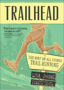 Trailhead - The Dirt on All Things Trail Running
