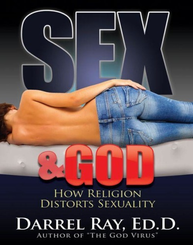 Sex & God - How Religion Distorts Sexuality