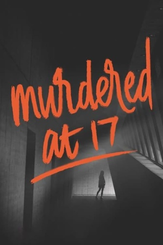 Murdered at 17 2018 WEBRip x264-ION10