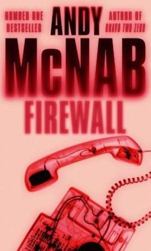 Andy McNab   [Nick Stone 03]   Firewall