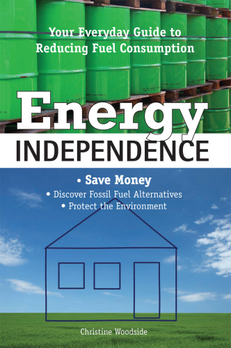 Energy Independence   Your Everyday Guide To Reducing Fuel Consumption