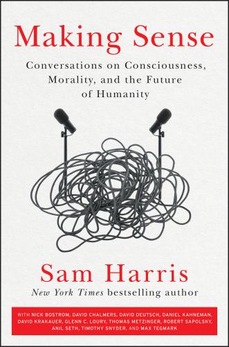 Making Sense by Sam Harris