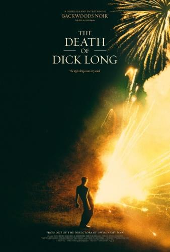 The Death of Dick Long 2019 BRRip XviD AC3-XVID