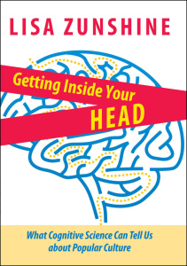Getting Inside Your Head - What Cognitive Science Can Tell Us about Popular Culture