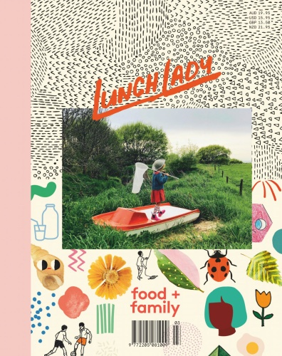 Lunch Lady Magazine - Issue 15 - May (2019)