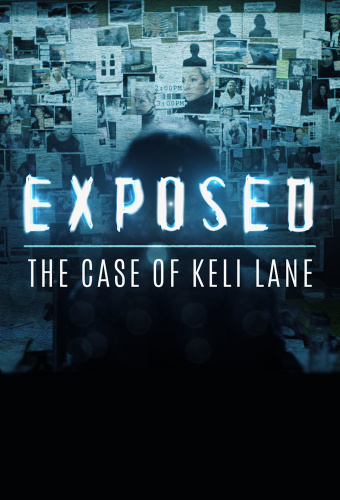 Exposed The Case Of Keli Lane S01 COMPLETE 720p NF Rip -