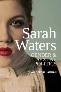 Sarah Waters- Gender and Sexual Politics