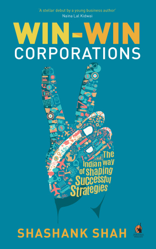 Win Win Corporations The Indian Way of Shaping Successful Strategies