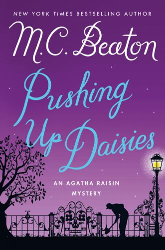 M C Beaton   [Agatha Raisin 27]   Pushing Up Daisies