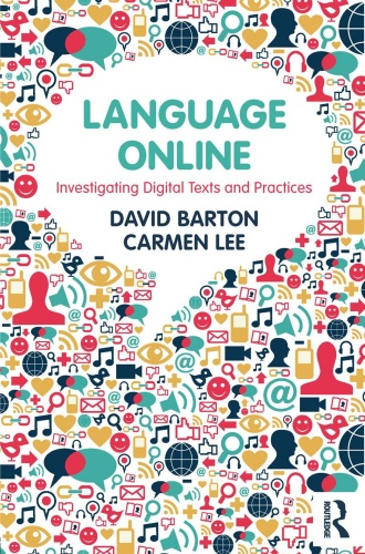 Language Online Investigating Digital Texts and Practices