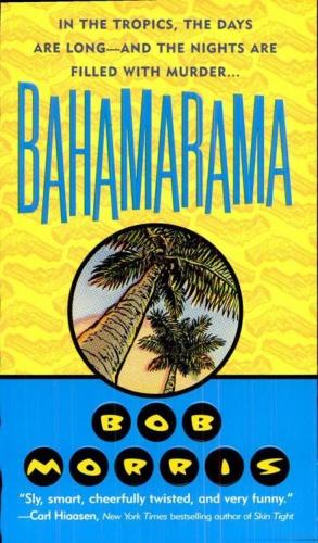 BAHAMARAM Bob Morris