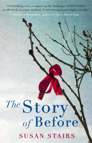 The Story of Before by Susan Stairs