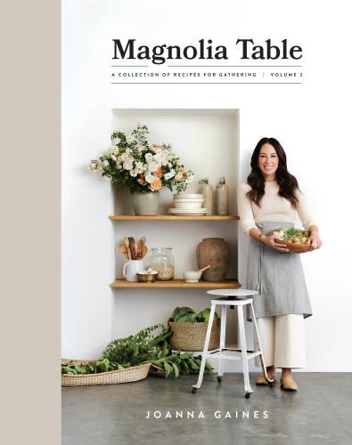 Joanna Gaines   Magnolia Table Vol 2