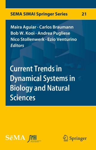 Current Trends in Dynamical Systems in Biology and Natural Sciences (SEMA SIMAI