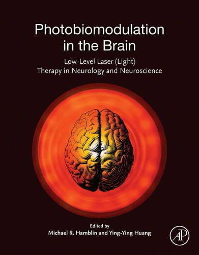Photobiomodulation in the Brain Low-Level Laser (Light) Therapy in Neurology and