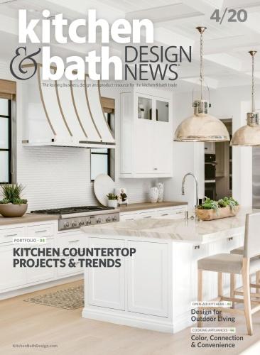 Kitchen & Bath Design News - April (2020)