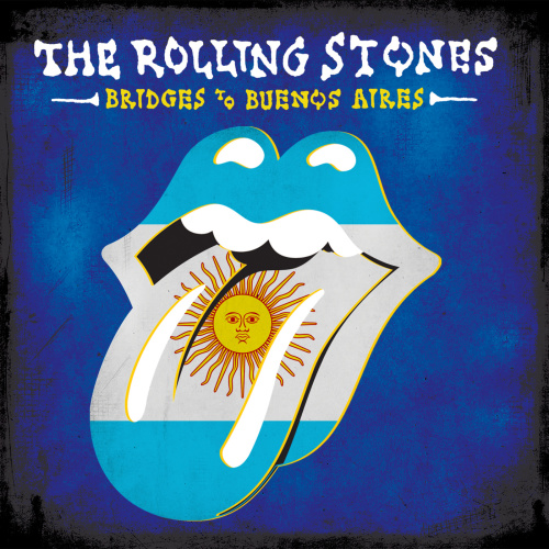 The Rolling Stones   Bridges To Buenos Aires (2019)