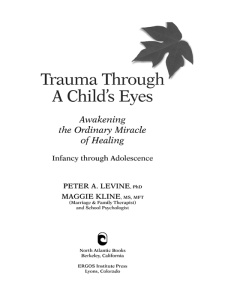 Trauma Through a Child's Eyes by Peter A  Levine, Maggie Kline