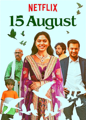 15 August (2019) Hindi - 720p WEB-DL - AVC - AAC 5 1 - ESubs -Sun George - DrC