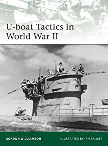 U boat Tactics in World War II