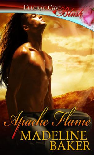 Madeline Baker   Apache Flame