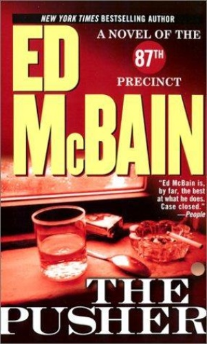 Ed McBain - 87th Precinct 03 - The Pusher