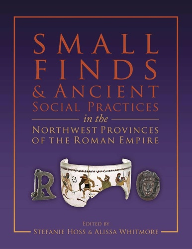 Small Finds and Ancient Social Practices in the Northwest Pr
