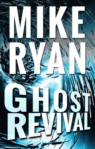 Mike Ryan   [CIA Ghost 04]   Ghost Revival