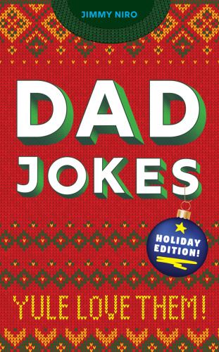 Jimmy Niro   Dad Jokes Holiday Edition