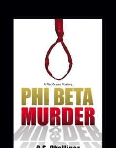 Phi Beta Murder - C S  Challinor