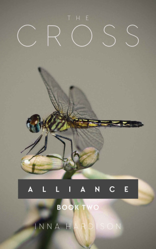 The Cross (Alliance) (Volume 2) By Inna Hardison