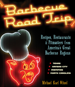 Barbecue Road Trip   Recipes, Restaurants & Pitmasters from America's Great Barb