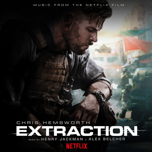 Henry Jackman & Alex Belcher   Extraction [Music From The Netflix Film] (2020)