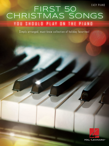 First 50 Christmas Songs You Should Play On The Piano   eP (