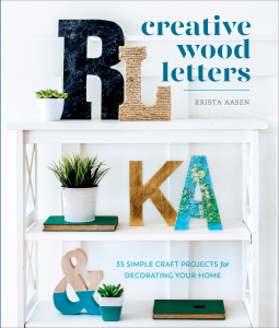 Creative Wood Letters   35 Simple Craft Projects for Decorating Your Home
