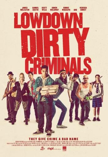 Lowdown Dirty Criminals 2020 HDRip XviD AC3-EVO