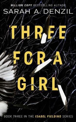 Three for a Girl by Sarah Denzil