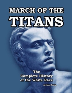 March of the Titans - The Complete History of the White Race