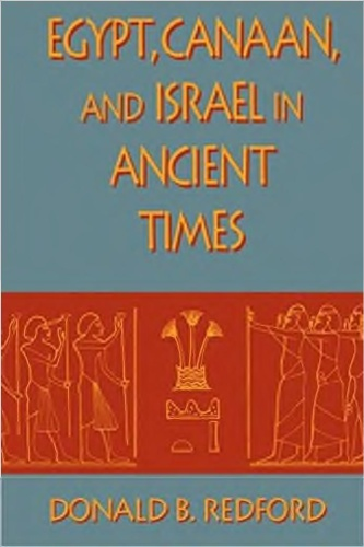 Egypt Canaan and Israel in Ancient Times - Donald B Redford
