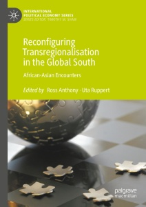 Reconfiguring Transregionalisation in the Global South- African-Asian Encounters