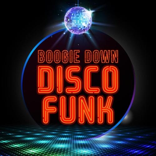 VA Boogie Down Disco Funk (2020)
