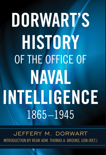 Dorwart's History of the Office of Naval Intelligence, 1865 (1945)